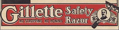 """Publicité Gillette """"No Stropping, No Honing""""."""